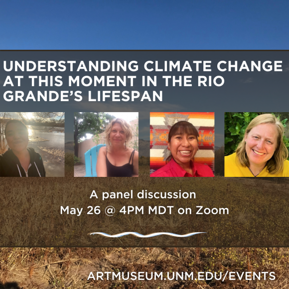 """WATCH: """"Understanding Climate Change at this Moment in the Rio Grande's Lifespan"""""""